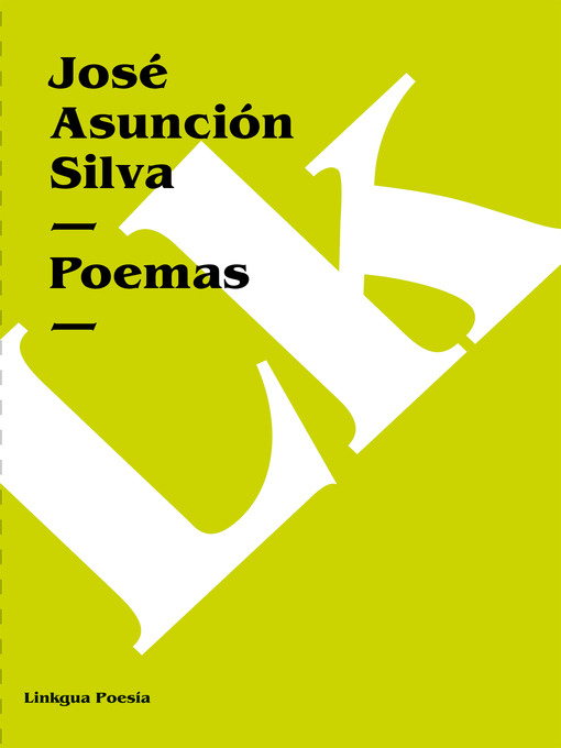 Title details for Poemas by José Asunción Silva - Available